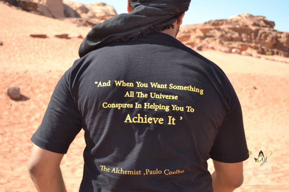 And when you want something, all the universe conspires in helping you to achieve it!